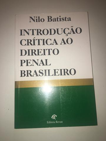 Introdução Crítica ao Direito Penal Brasileiro - Nilo Batista