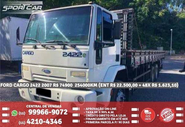 Ford Cargo Branco 2422 2007 R$ 74.918,00 254076Km