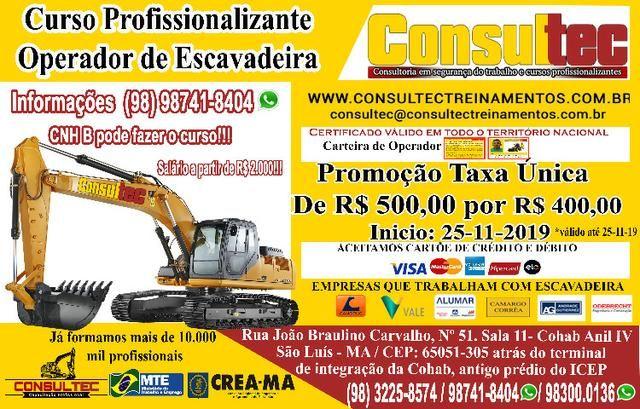 Curso de Operador de Escavadeira Hidrárulica inicio 25-11-2019 Promoção R$ 400,00