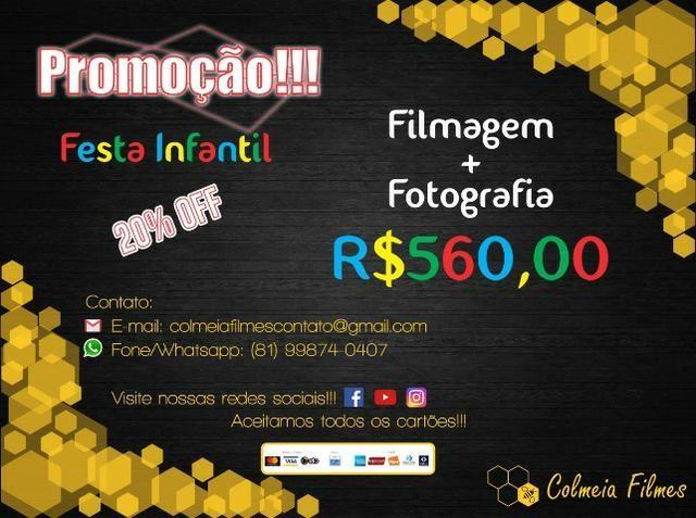 Filmagem e Fotografia (Promoção)