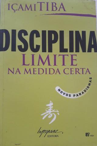 Disciplina - Limite na Medida Certa