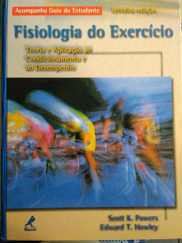 Livro: Fisiologia do Exercício. Teoria e Aplicação ao Condicionamento e ao Desempenho