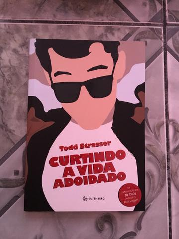 L ivro: Curtindo a vida adoidado de Todd Strasser