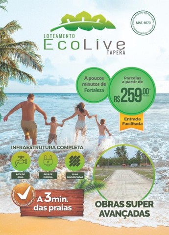 Loteamento Eco live (Tapera/Aquiraz) - Infraestrutura completa !