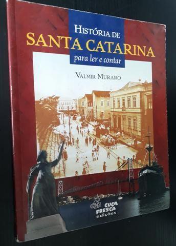 História de Santa Catarina: para ler e contar