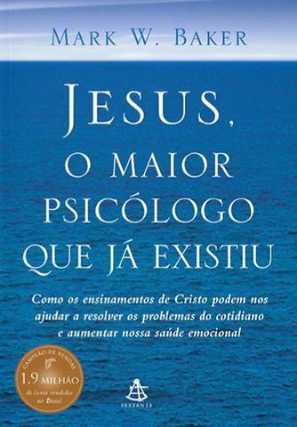 Livro - Jesus, o Maior Psicólogo que já Existiu