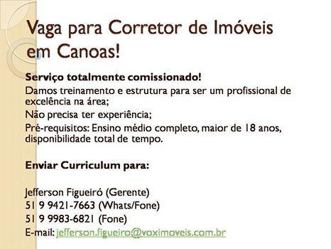 Vaga para corretor de imóveis associado - Venda e Locação - Canoas - Foto 2