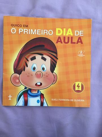Quico em O Primeiro dia de Aula- Sueli Ferreira de Oliveira