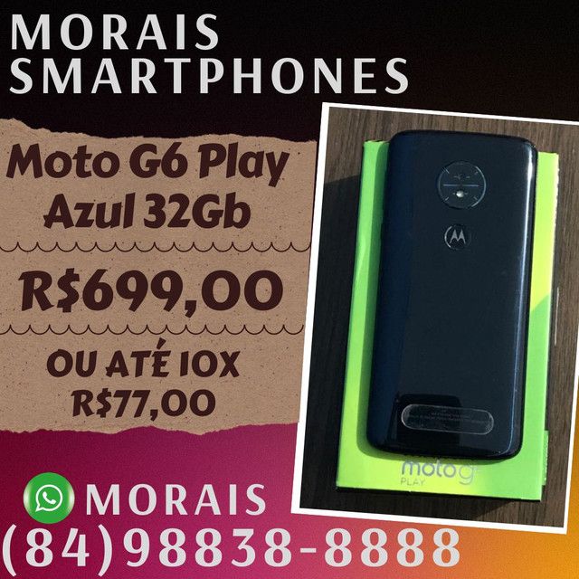 Moto G6 Play 32Gb (SEMI-NOVO IMPECÁVEL+NOTA FISCAL)  - WHATS ( 8 4 ) 9 8 8 3 8 - 8 8 8 8