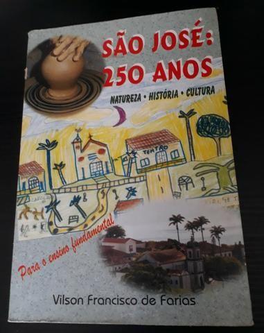 São José: 250 anos - natureza / história / cultura