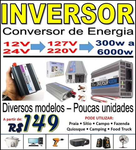 Inversor Conversor de Energia, voltagem 12 ou 24V para 127V ou 220V Várias potências