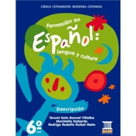 Formacion En Espanol Lengua Y Cultura 6 - Base