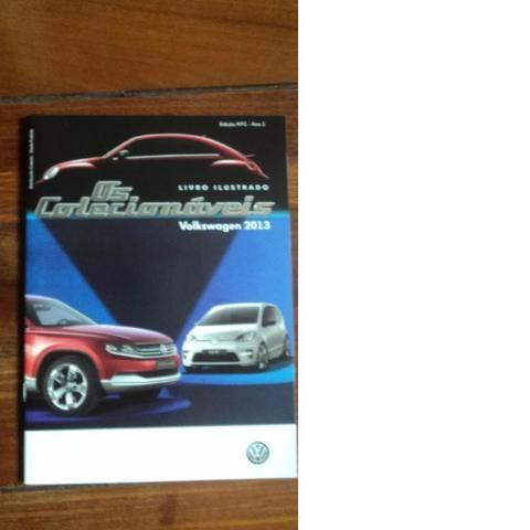 Livro Ilustrado Os Colecionáveis Volkswagen 2013 Completo