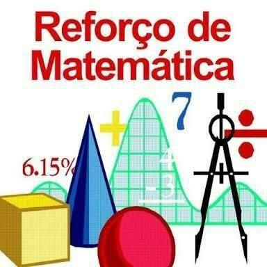 Professor de reforço : Matemática