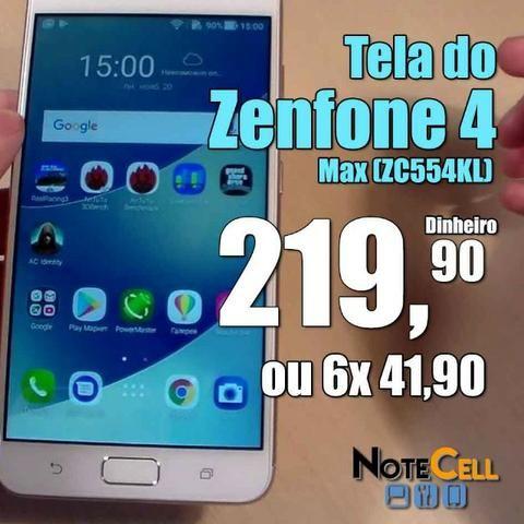 Tela do Zenfone 4 Max por Apenas 219,90 Já Instalada!