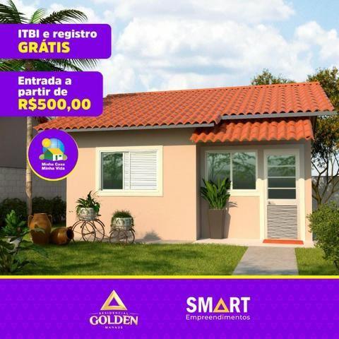 //500,00 Residencial Golden Manaus - FGTS na entrada