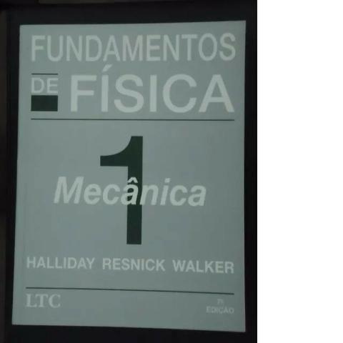 Livro Fundamentos de Física 1 Mecânica Halliday Resnick Walker