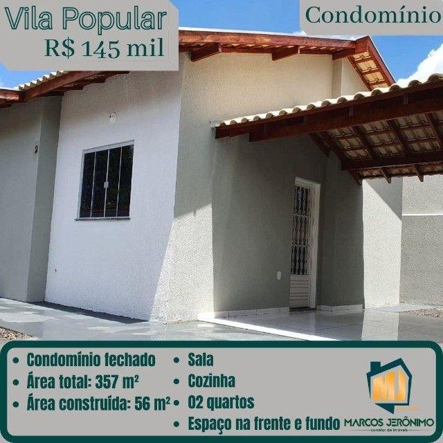 Vendo Casa em condomínio na Vila Popular.