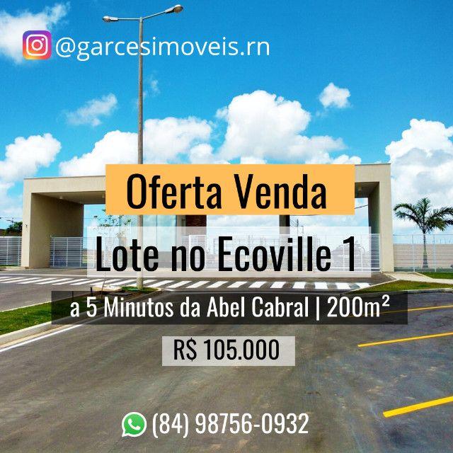 Lote no Condomínio Ecoville 1 Parque Das Nações 105 Mil a Vista
