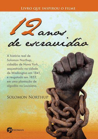 12 Anos de Escravidao - Livro Novo e Lacrado!