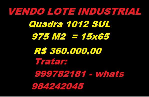 Lote industrial na 1012 sul 975 m2