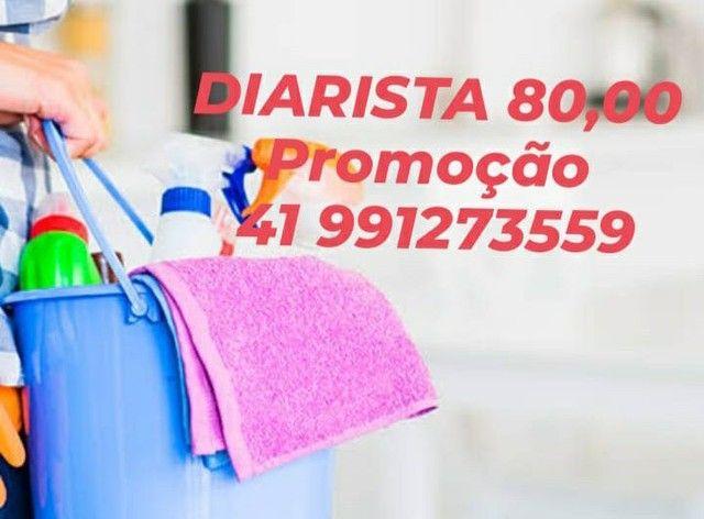 DIARISTA 80,00 Promoção!