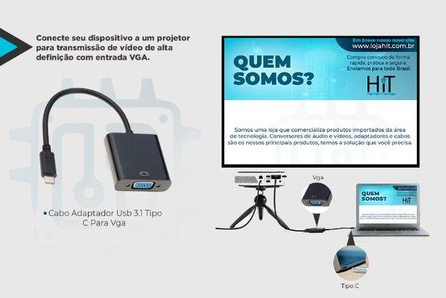 Cabo Adaptador Usb 3.1 Tipo C Para Vga - Notebook Macbook Smartphone - Foto 4