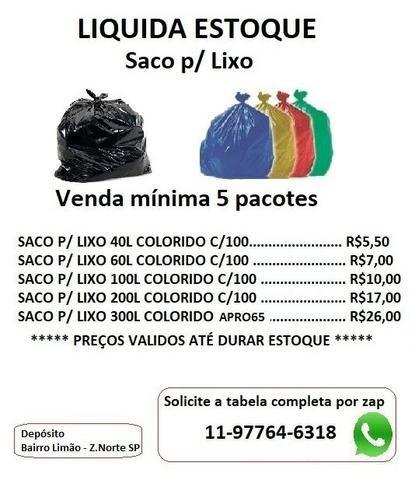 bd244fc0b11af Estamos Liquidando saco de lixo Produtos com até 50% mais em conta que  fabricante