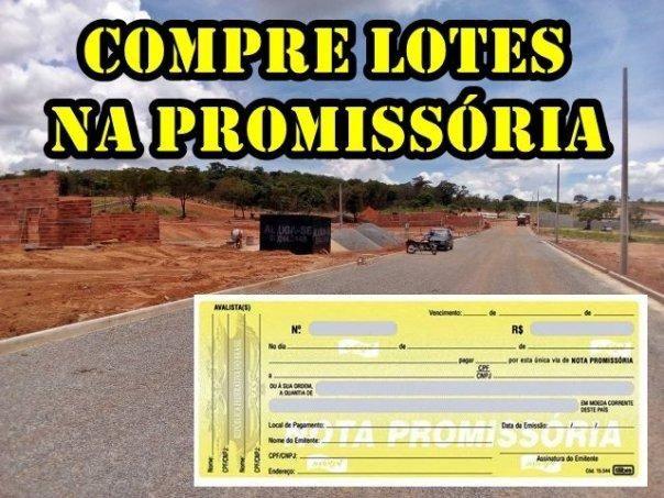 Terrenos parcelados em todas regiões da cidade na Promissória sem burocracia