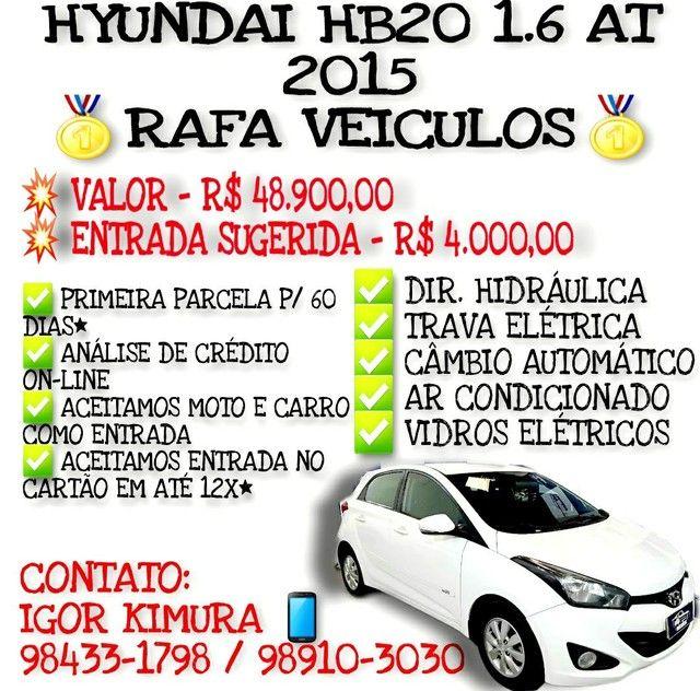 HYUNDAI HB20 1.6 16V AT FLEX 2015, FALAR COM IGOR NA RAFA VEICULOS h654**