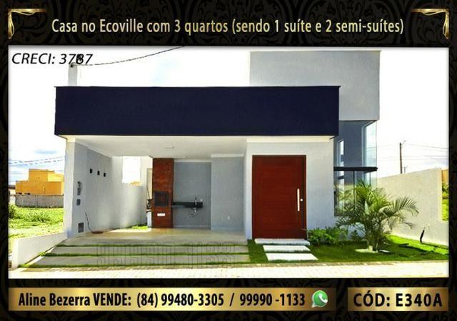 Casa no Ecoville, 3 quartos sendo 1 suíte com closet, lavabo, Etc