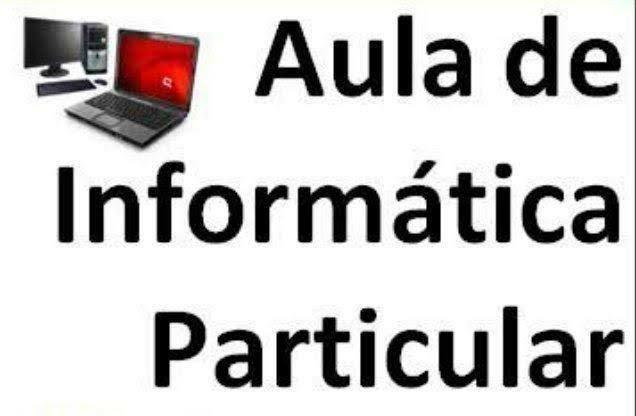 Aulas particulares de informática completa