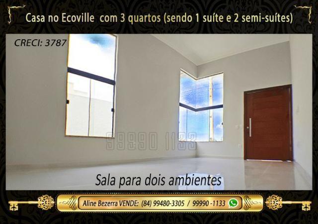 Casa no Ecoville, 3 quartos sendo 1 suíte com closet, lavabo, Etc - Foto 3