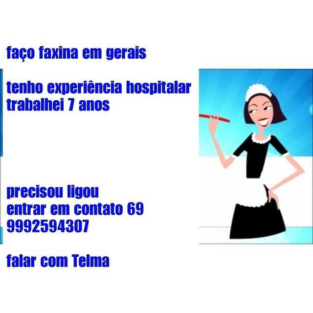 FAÇO FAXINAS,DOU DIÁRIAS QUALQUER COISA ENTRA EM CONTATO