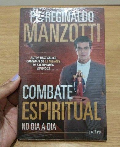 Combate espiritual no dia a dia - Pe Reginaldo Manzotti NOVO!