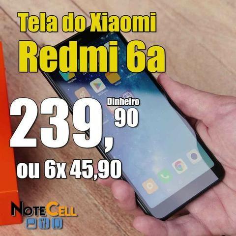 Tela do Xiaomi Redmi 6a