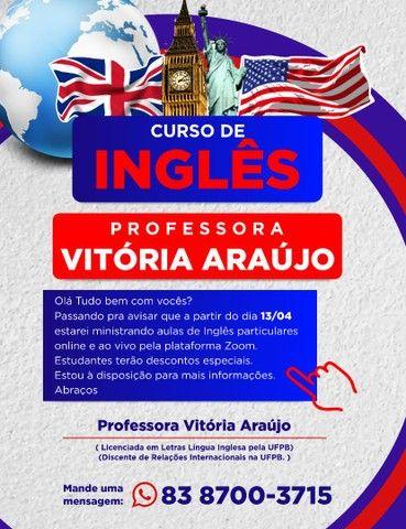 Aulas particulares de Inglês com a professora Vitória Araújo  - Online e ao Vivo
