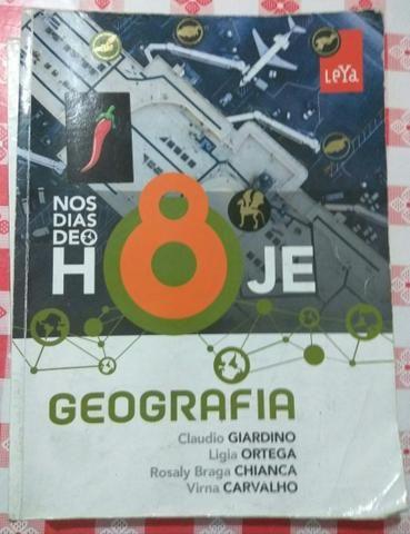 Livro Geografia nos dias de hoje hoje - 8 ano - Editora Leya
