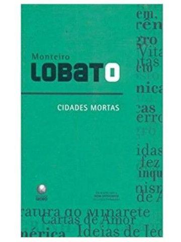Livro - Cidades Mortas - Monteiro Lobato - Editora Globo