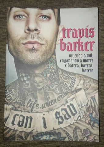 Livro Travis Barker (vivendo a mil, enganando a mortee batera, batera, batera)