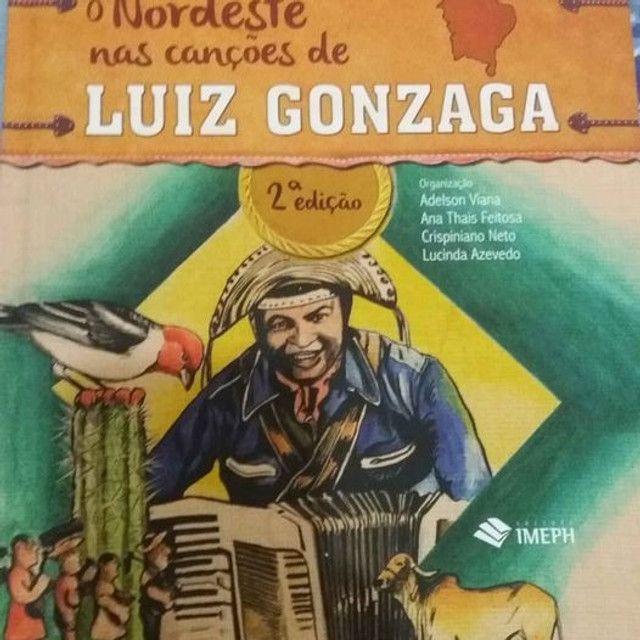 O Nordeste nas canções de Luiz Gonzaga 2° edição