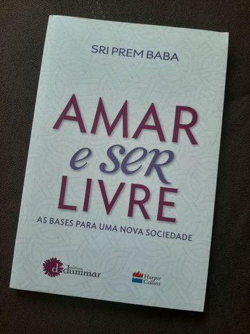 Livro Amar e ser livre - Prem Baba