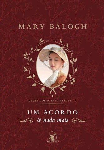 Um Acordo e Nada Mais ( Clube dos Sobreviventes - Livro 2 ) Mary Balogh