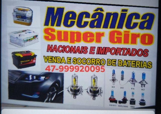Mecânica Super Giro e baterias24 horas