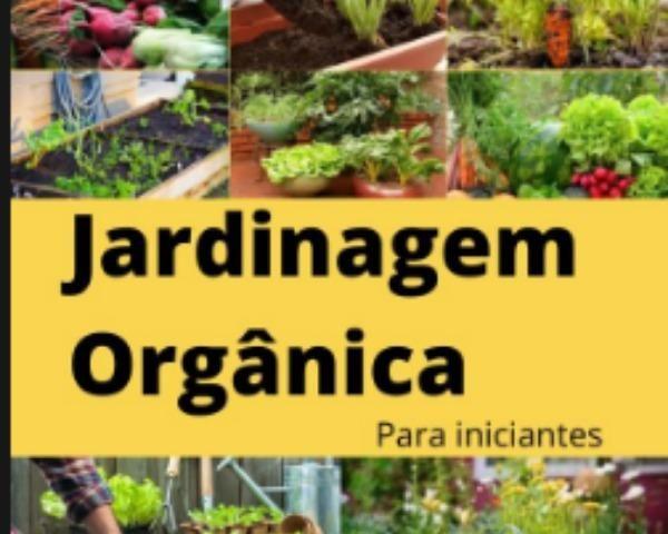 Jardinagem Orgânica / Curso Jardinagem Orgânica