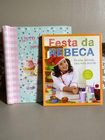 Livros de receitas para meninas e festa da Rebeca