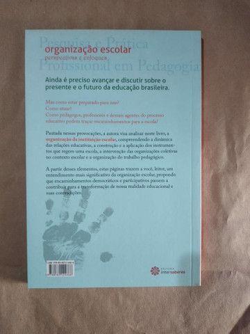 Livro - Organização Escolar: Perspectivas E Enfoques - Foto 3