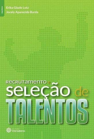 Livro - Recrutamento E Seleção De Talentos
