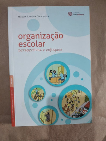 Livro - Organização Escolar: Perspectivas E Enfoques - Foto 2