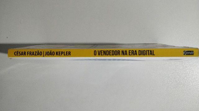 Livro O Vendedor Na Era Digital Cesar Frazão João Kleper - Foto 4